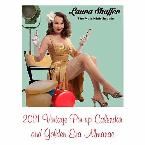 Laura Shaffer 2021 Vintage Pin-up Calendar & Golden Era Almanac