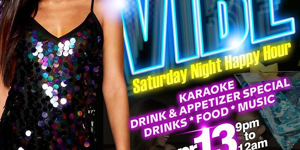 Vibe - Saturday Night Happy Hour