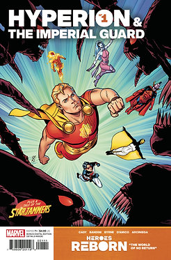 Heroes Reborn: Hyperion and the Imperial Guard #1