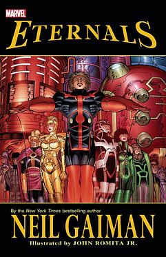 Eternals by Neil Gaiman (New Printing)