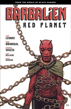 Barbalien: Red Planet – From the World of Black Hammer