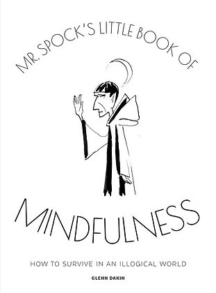 Mr. Spock's Little Book of Mindfulness