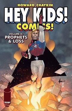 Hey Kids! Comics! Vol. 2: Prophets & Loss #1
