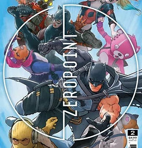Batman/Fortnite: Zero Point #2 - 6 Subscription