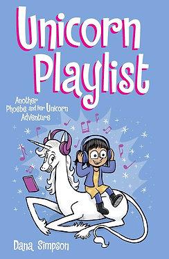 Phoebe & Her Unicorn Vol. 14: Unicorn Playlist