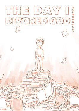 The Day I Divorced God