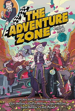 Adventure Zone Vol. 3: Petals to the Metal