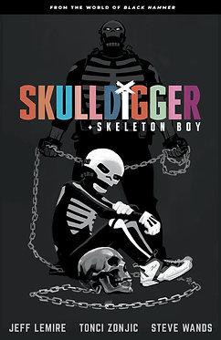 Skulldigger and Skeleton Boy: From the World of Black Hammer