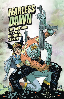 Fearless Dawn: The Return of Old Number Seven One-Shot