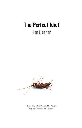 The Perfect Idiot.jpg