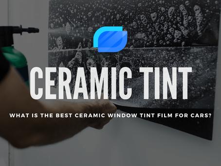 Best Ceramic Window Tint Film For Cars