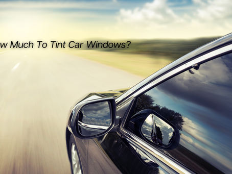 How Much To Tint Car Windows?