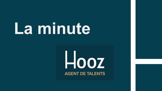 La Minute HOOZ