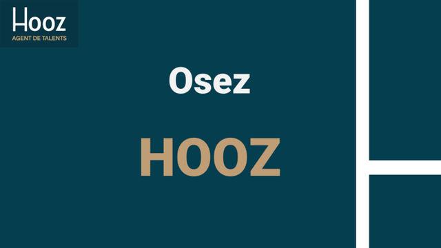 Entreprises, Osez HOOZ !