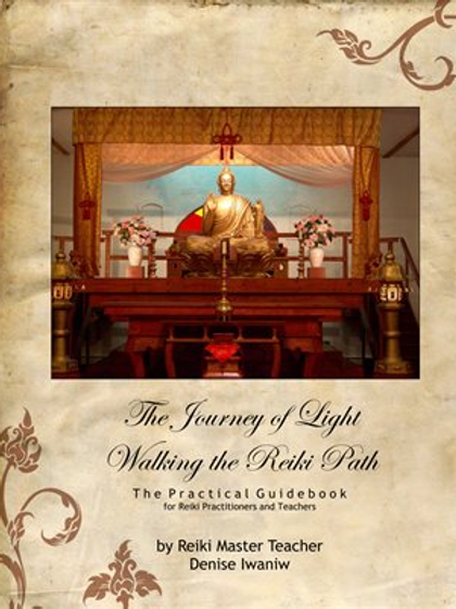 The Journey of Light  Walking the Reiki Path