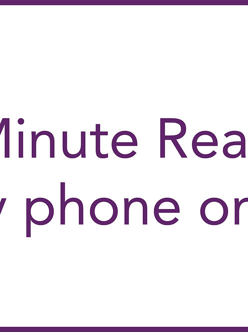 20 Minute Reading (by phone only)