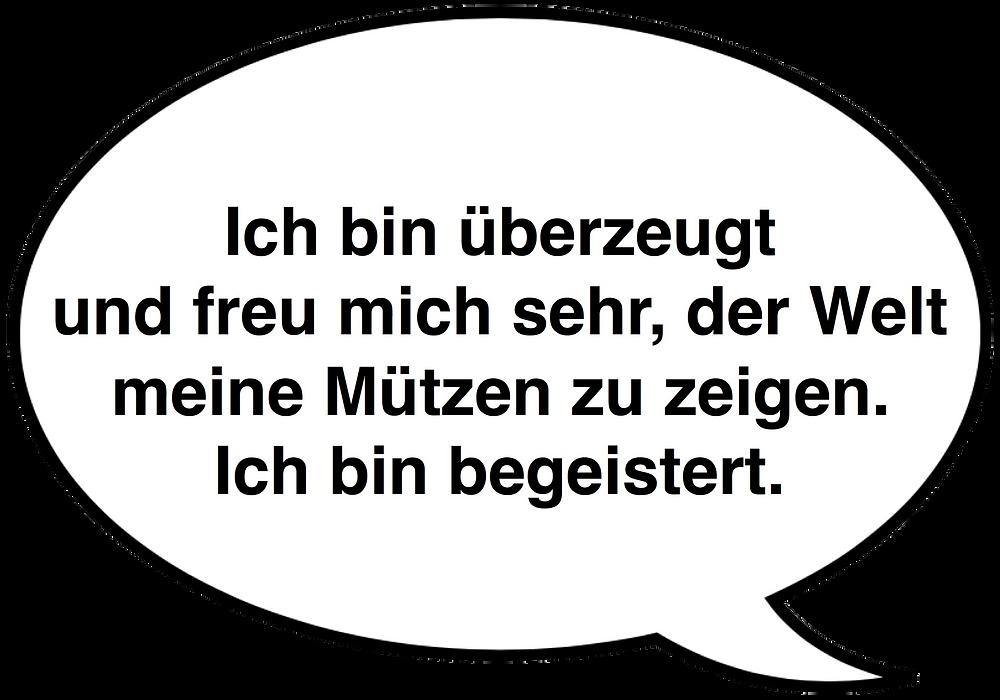 Feedback. Ich bin überzeugt und begeistert. Sixx-Zagg-Mützen von prettybanana.com. Deine individuelle Mütze aus München.