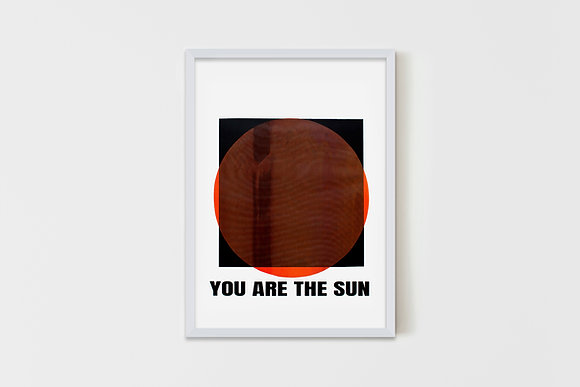 You Are The Sun 50X70 cm