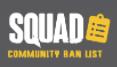 Squad Community Ban List.png