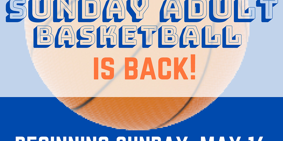 Sunday Adult Basketball
