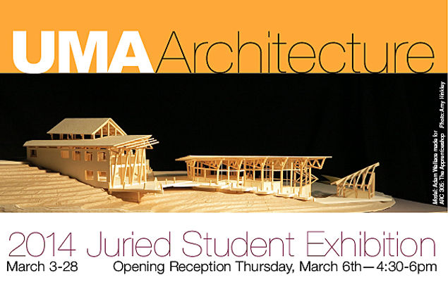 Wooden model included in 2014 Juried Student Exhibition for UMA Architecture