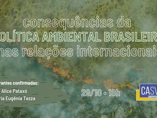 EVENTO: Consequências da Política Ambiental Brasileira nas Relações Internacionais