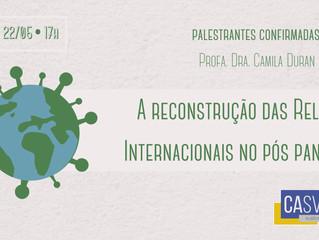 A Reconstrução das Relações Internacionais no Pós Pandemia