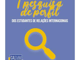 Primeira Pesquisa de Perfil dos Estudantes de Relações Internacionais