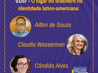 01/07 - O lugar do brasileiro na identidade latino-americana