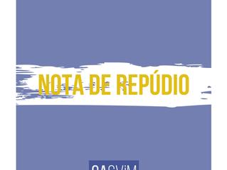 NOTA DE REPÚDIO À INVASÃO DA ASSEMBLEIA DO CASViM