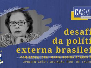 Desafios da Política Externa Brasileira com Maria Regina Soares de Lima