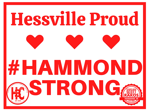 Residental Hessville/ Hammond Strong Yard Sign and 2020 Membership