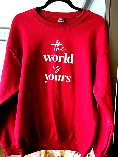 The World is Yours Crewneck