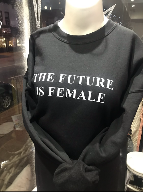 'The Future is Female' Crewneck XL