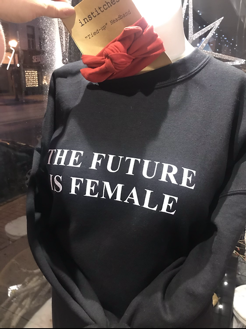 'The Future is Female' Crewneck XL