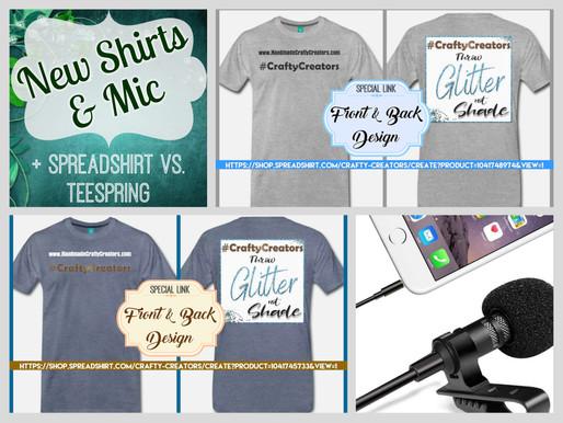 Marketing Monday: New Merch & Spreadshirt vs. Teespring