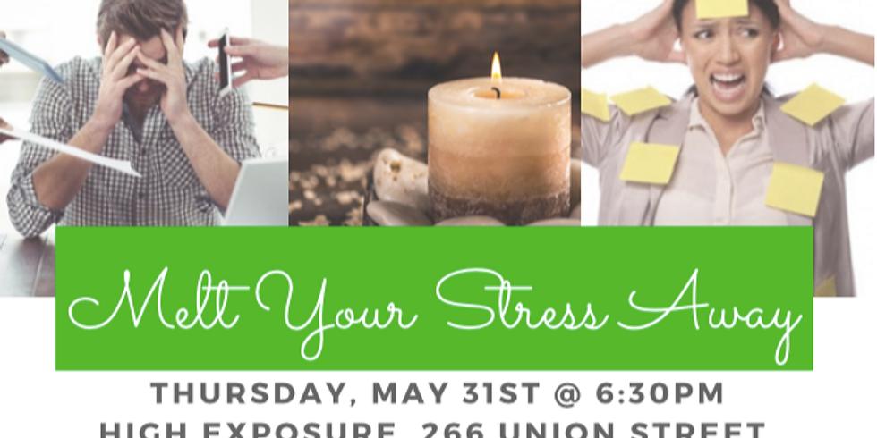 Melt Your Stress Away