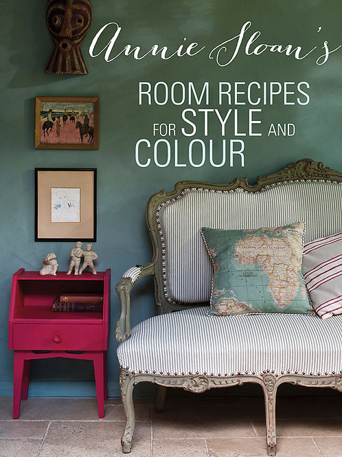 Annie Sloan's Room Recipes for Color and Style