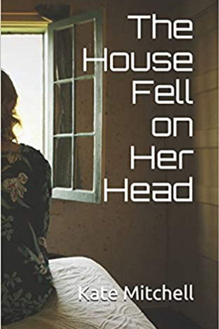 The House Fell on Her Head