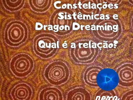 Constelações Sistêmicas e Dragon Dreaming?