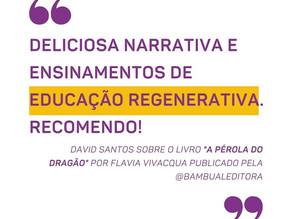 """Educação Regenerativa - Livro """"A Pérola do Dragão""""."""