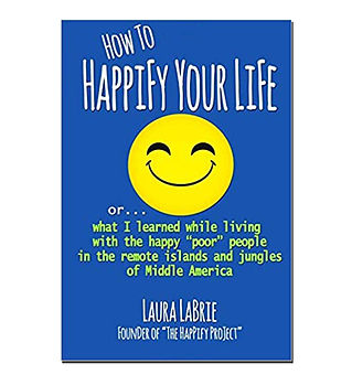 How to happify Your Life