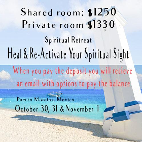 OCTOBER Retreat Deposit: Heal & Re-activate Your Spiritual Sight