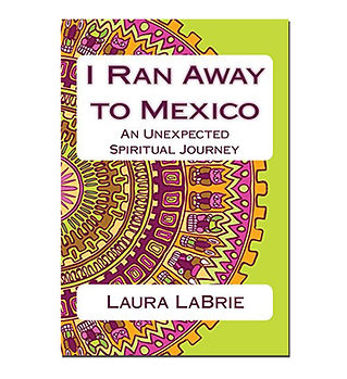 I Ran Away to Mexico
