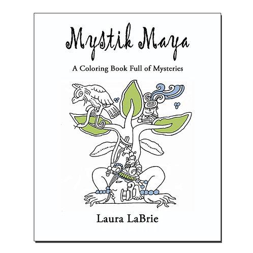 Mystik Maya: A Coloring Book Full of Mysteries