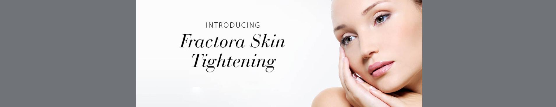 Fractora Skin Tightening
