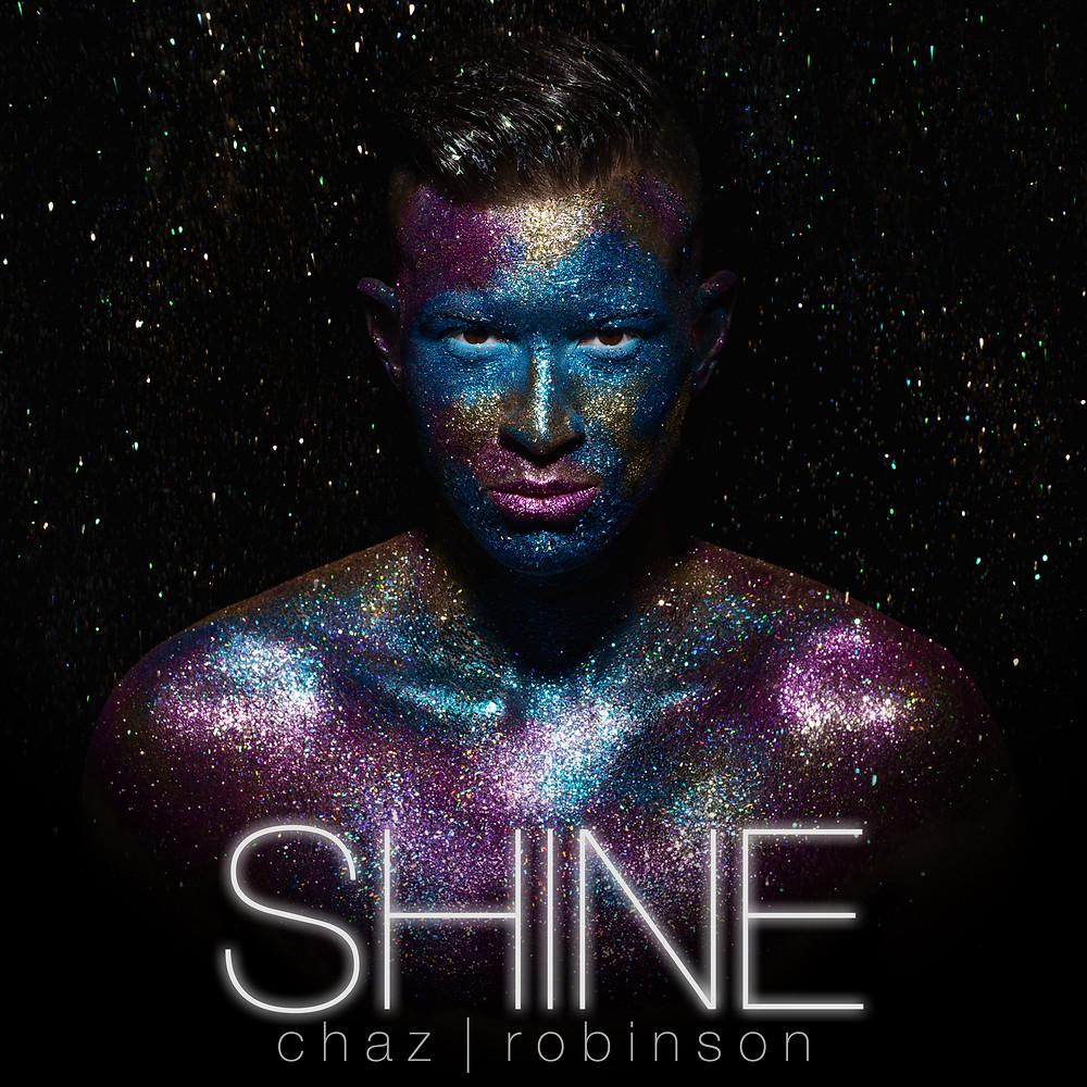 Chaz Robinson : Shine