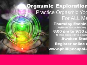 Orgasmic Yoga for Men Awaken Studio Toronto Fall 2014 -♥- Juicy Heart