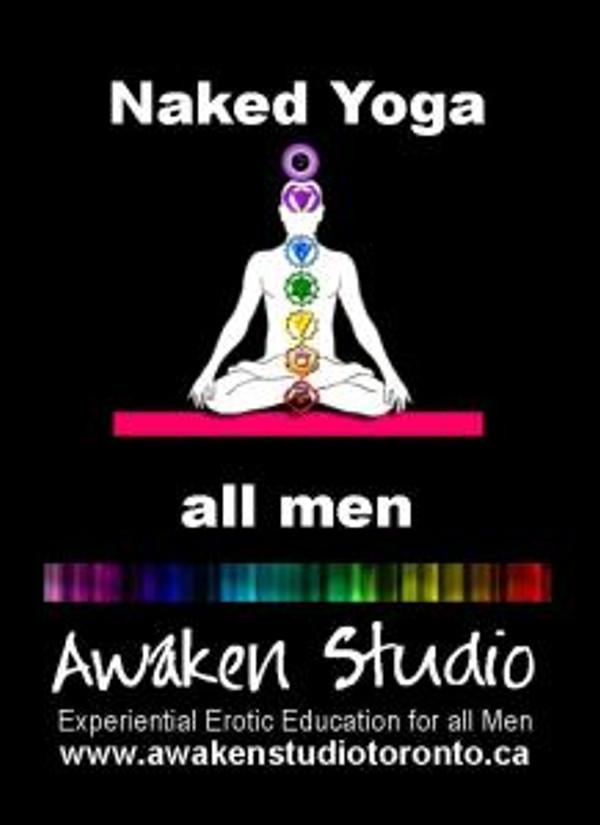 Awaken Studio Toronto Naked Yoga for Men Tuesday 8:00 pm www.phillipcoupal.ca