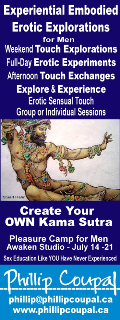 awaken the Pleasures and Treasures of YOUR Erotic Life - www.phillipcoupal.ca